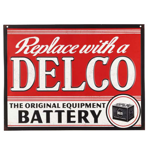 Replace With A Delco Battery Embossed Red White Black Tin Sign 16